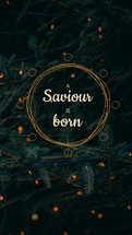 A Saviour is born