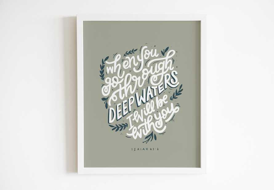Hand lettered Digital Print - Isaiah 43:2 Bible verse
