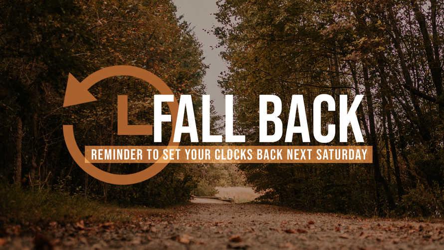 Fall Back Reminder