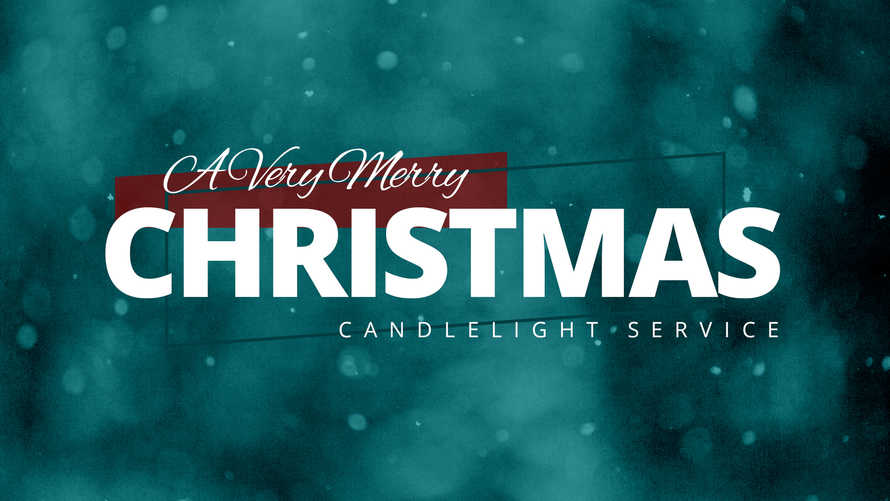 A Very Merry Christmas Candlelight Service