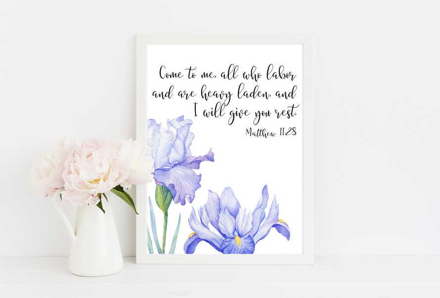 Matthew 11 28, Come to Me all, Bible Verse Print, Iris wall art