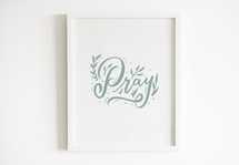Hand lettered Digital Print - Pray