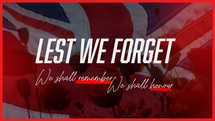Lest We forget - Anzac Day Graphic