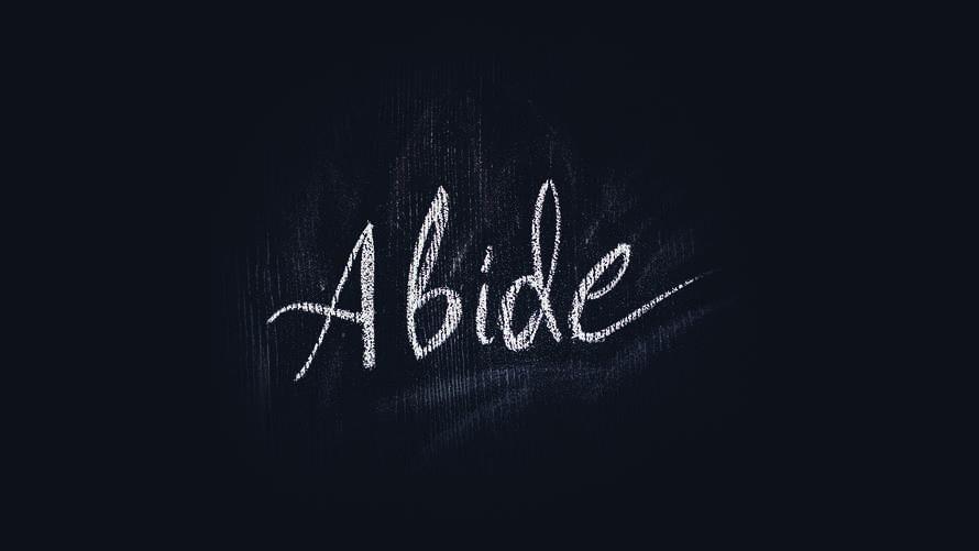 """Abide"" Hand Lettered Chalkboard Slide"