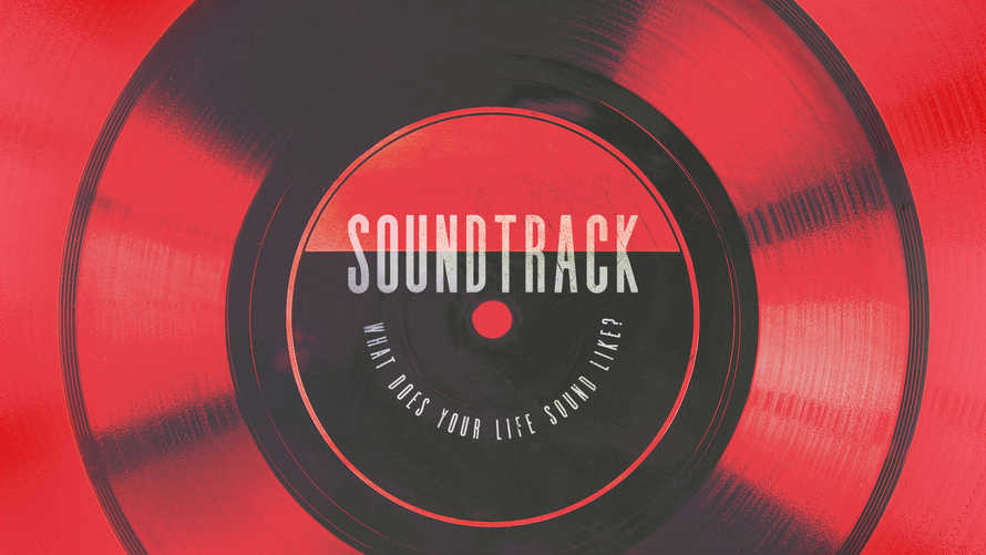 Soundtrack: What Does Your Life Sound Like?