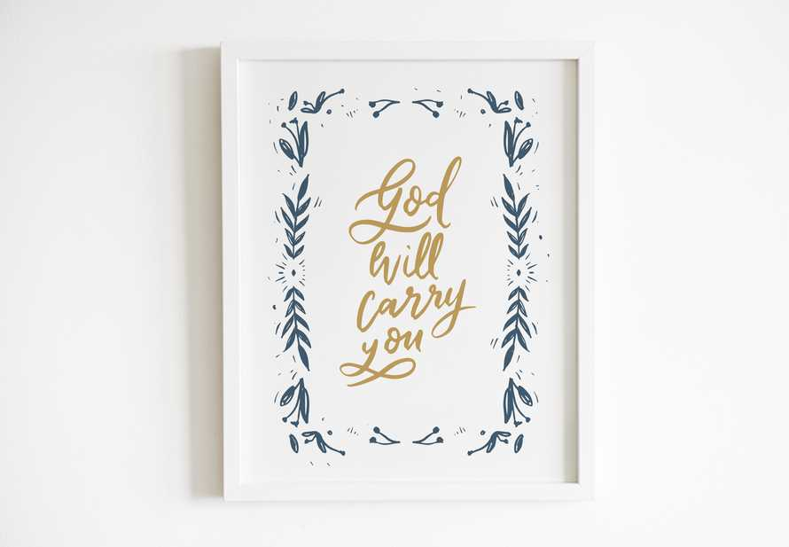 Hand lettered Digital Print - God will carry you