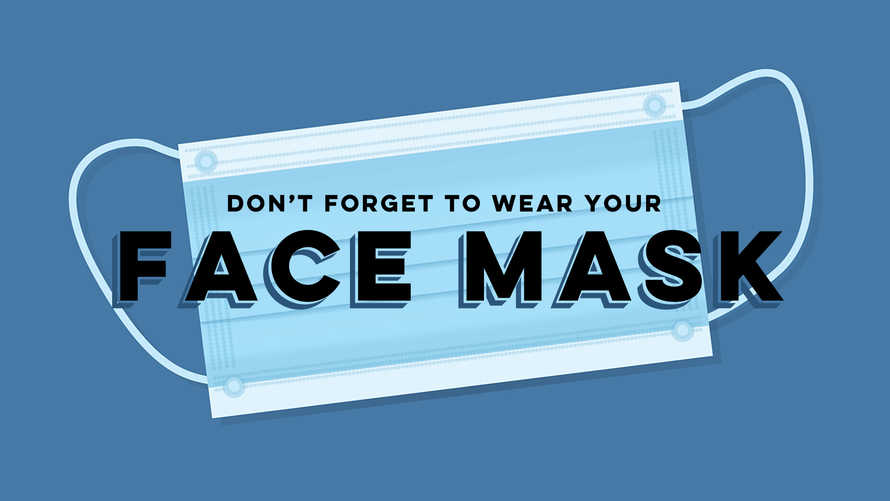 Don't Forget Your Face Mask Slide