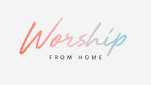 Worship From Home Slide