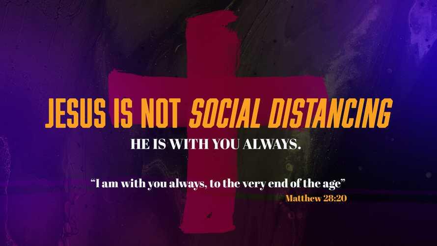 Social Distancing slide Graphic - Encouragement - Matthew 28:20