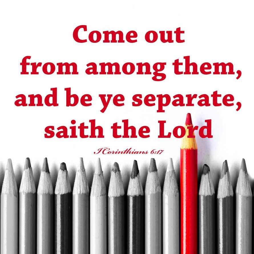 Be ye separate