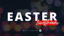 Easter Livestream Watch Online Slide Graphic