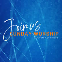 Join Us At Church or Online