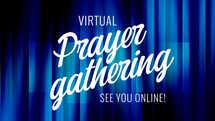 Virtual Prayer Gathering Slide
