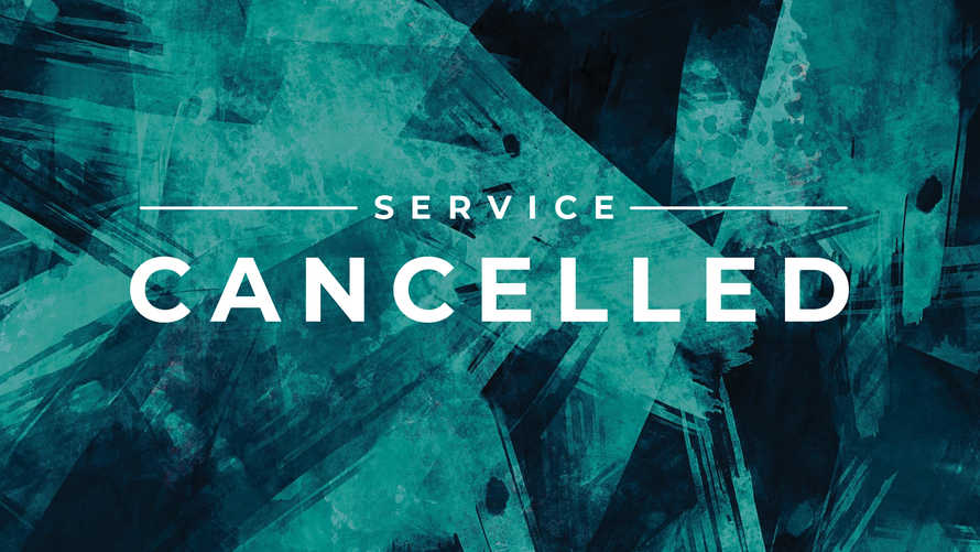 Service Cancelled Slide