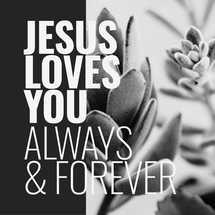 Jesus Loves You Social Graphics
