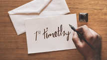 Pen & Ink Letter: Timothy (1 & 2)