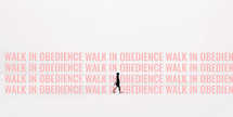 Walk in Obedience