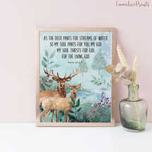 Psalm 42 1, As the deer pants for the streams of water, Bible Verse Prints, Watercolor Print