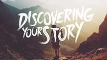 Discovering Your Story