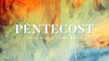 Pentecost Abstract Slides