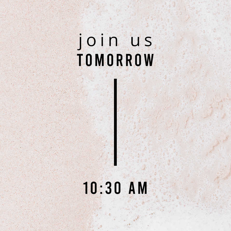 Join us tomorrow