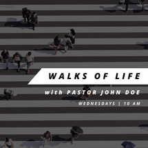 Walks of Life
