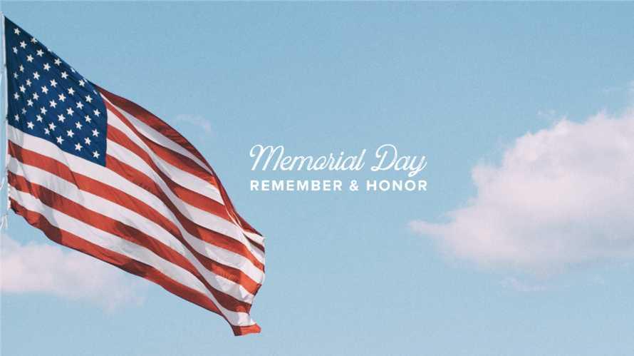 Memorial Day | Remember and Honor