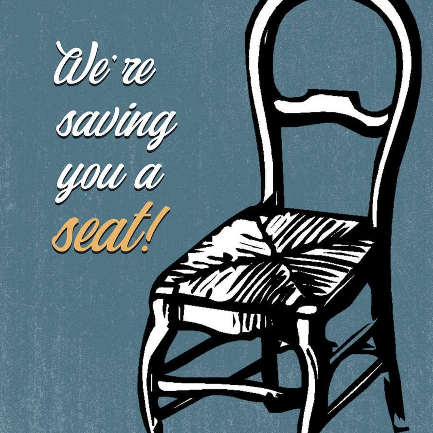 Saving You a Seat