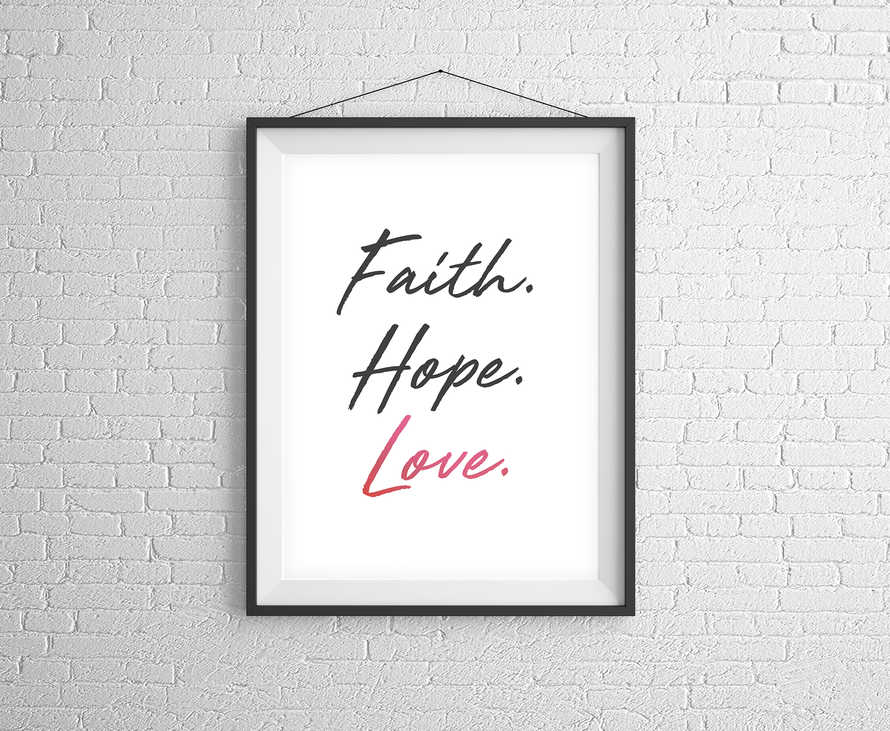 Faith Hope Love Digital Print