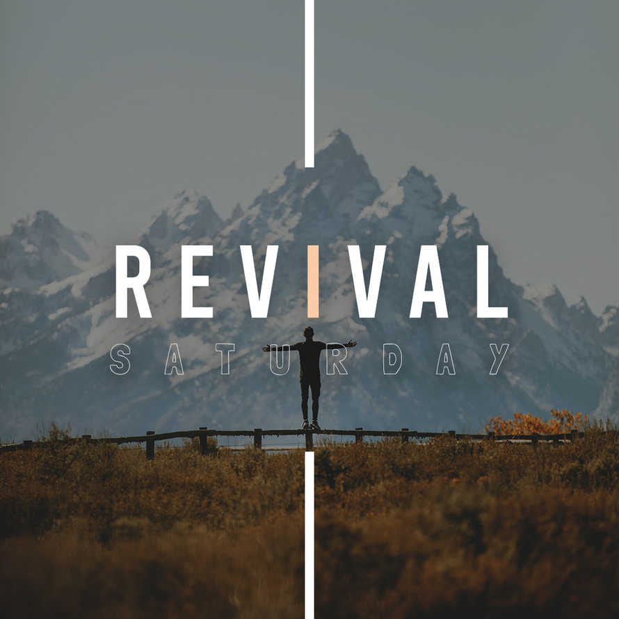 Revival Saturday