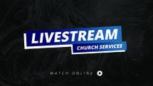 Livestream Church Services