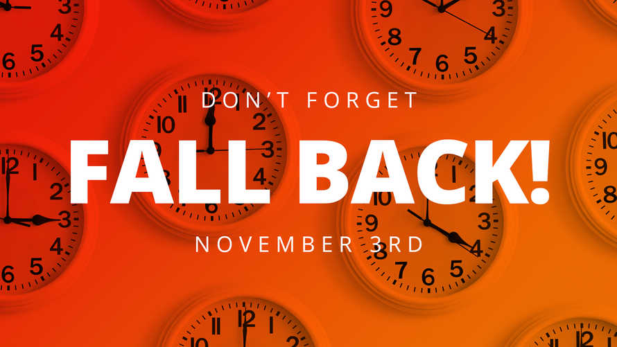 Fall Back - Daylight Savings Ends