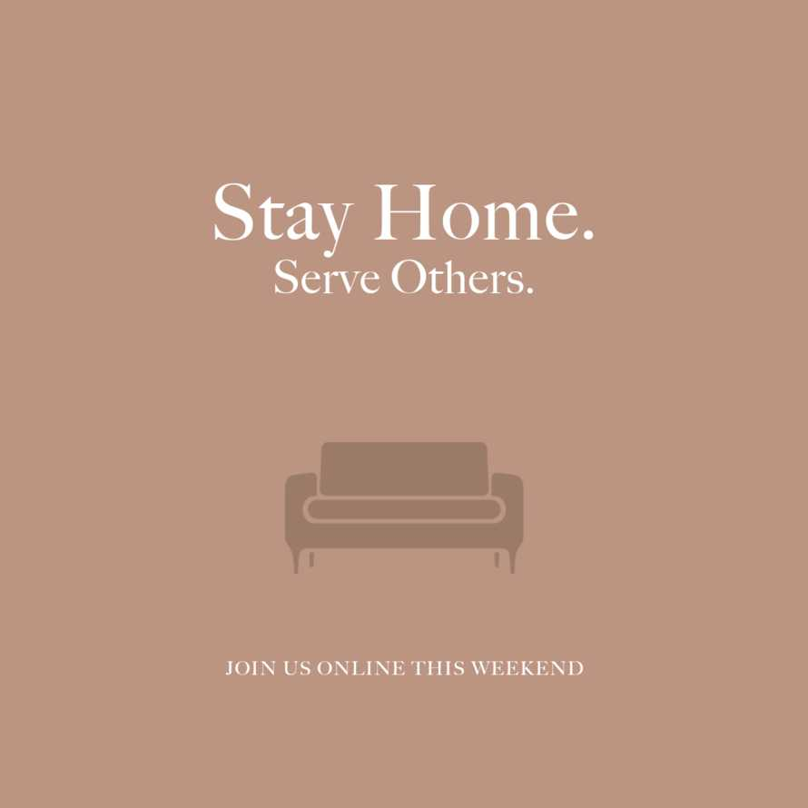 Stay Home | Serve Others