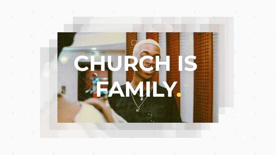 Church is Family