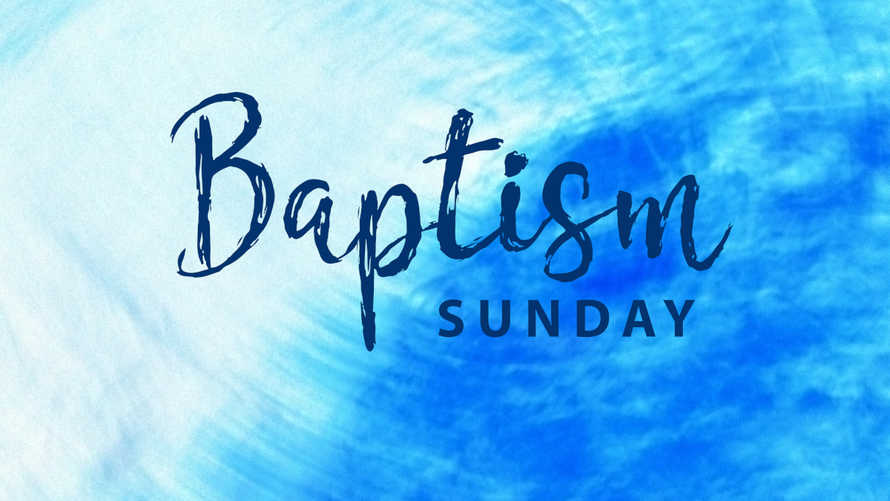 words baptism Sunday on blue abstract background