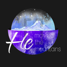 He Moved the Mountains