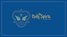 The Holy Spirit