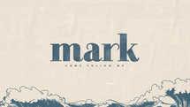 Mark: Come Follow Me