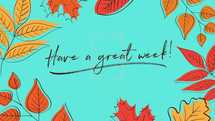 Thanksgiving (Blue) – Have a Great Week