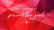 """Proverbs 31 - """"More Precious Than Jewels"""" - Slide Pack"""
