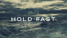Hold Fast: The Book of 2 John