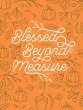 Blessed Beyond Measure Handwritten Lettering Thanksgiving