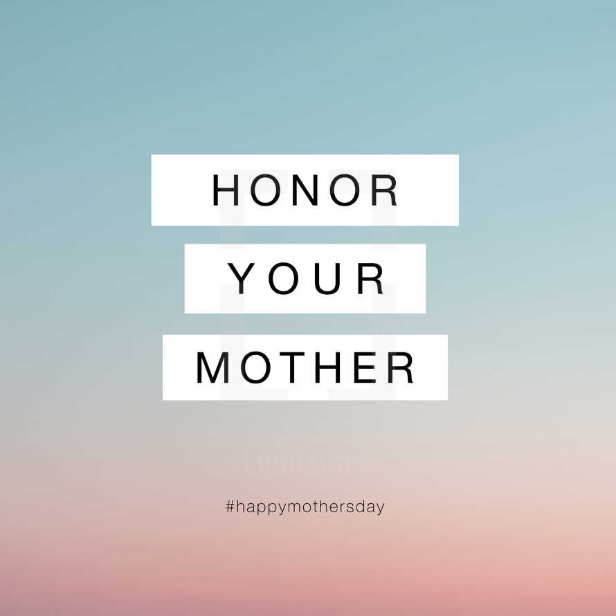 Honor Your Mother. Modern Editable Social Media Graphic.