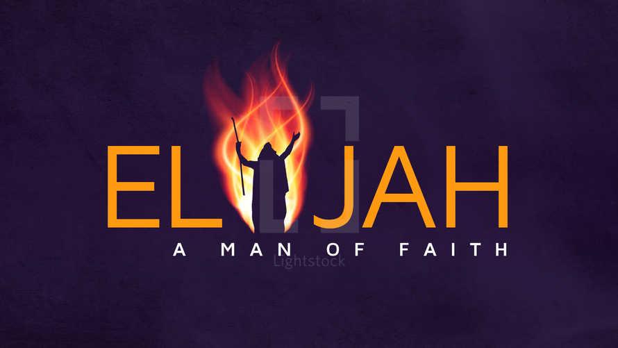 Elijah, Sermon Series, Prophet, Slides