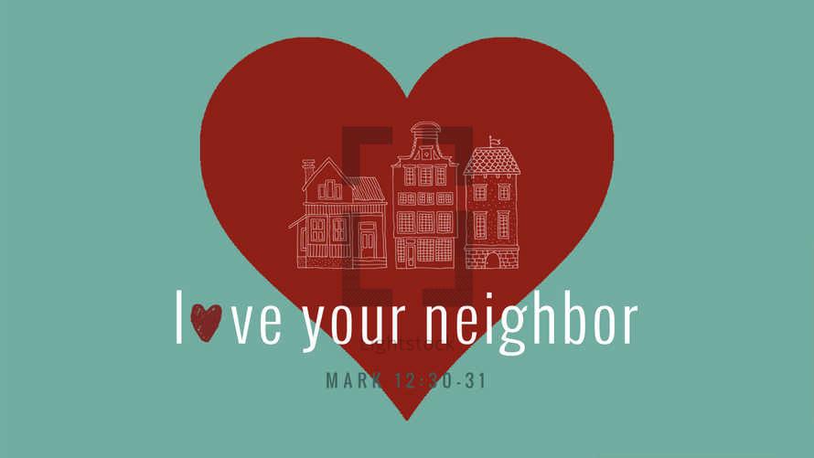 Love Your Neighbor Slides
