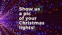 Show us a pic of your Christmas lights!