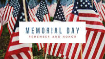 Memorial Day – Remember and honor