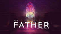 Our Father in Heaven – Expanded Pack w/ Bumper