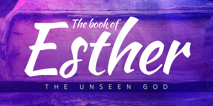 The Book of Esther - Sermon Series Slides