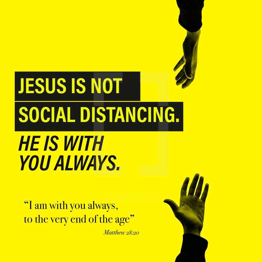Social Distancing Graphic - Encouragement - Matthew 28:20